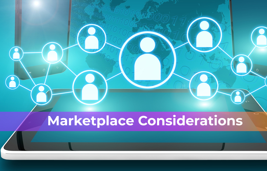 Marketplace considerations