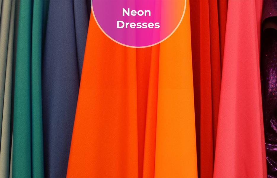 Bright fabrics, neon dress