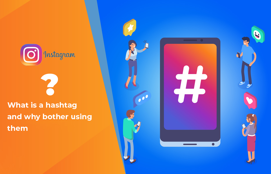 What is a Hashtag and Why Bother Using Them