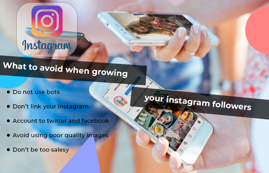 What to Avoid When Growing Your Instagram Followers