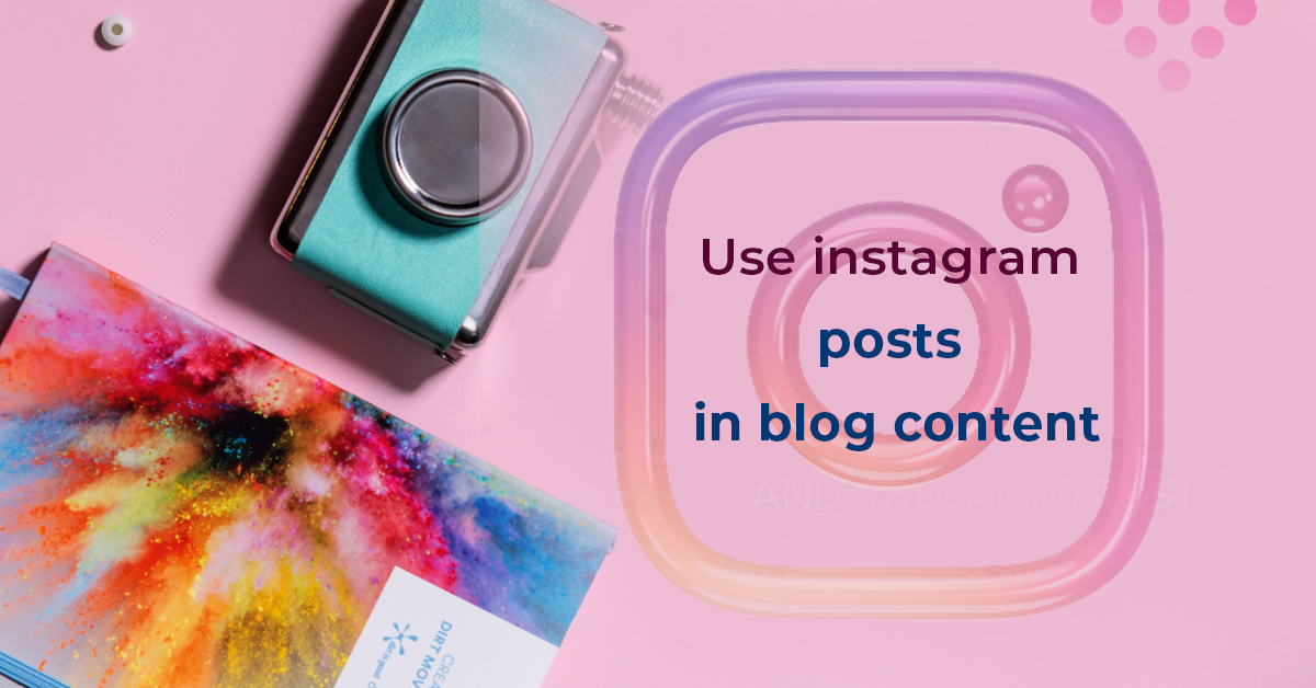 use instgram post in blog content