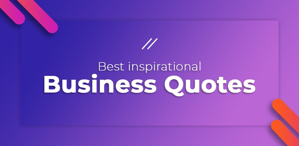 Best Inspirational Business Quotes Feature Image