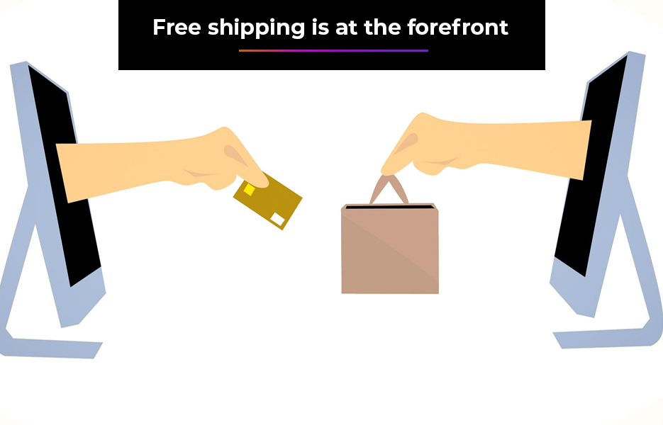Free shipping is at the forefront
