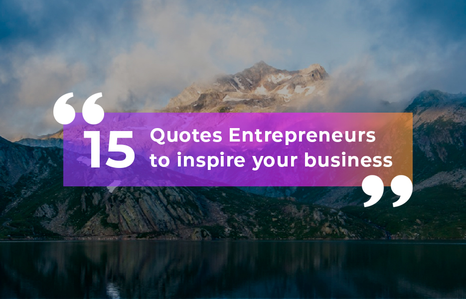 15-Quotes-from-entrepreneurs-to-inspire-your-business