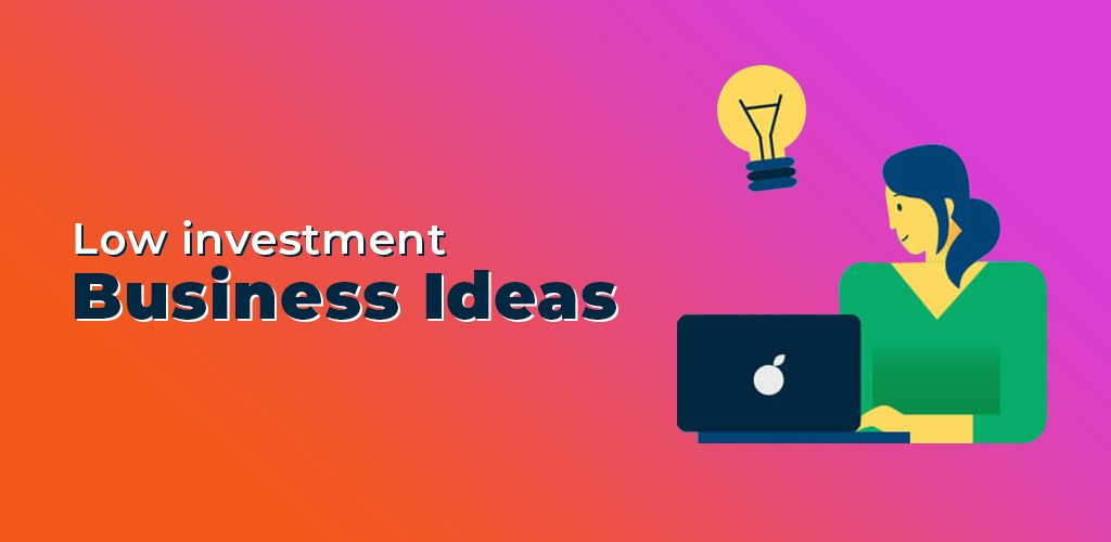 Low InvestmentBusiness Ideas Featured Banner
