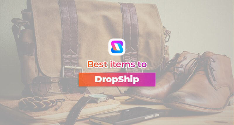 Best items to Dropship