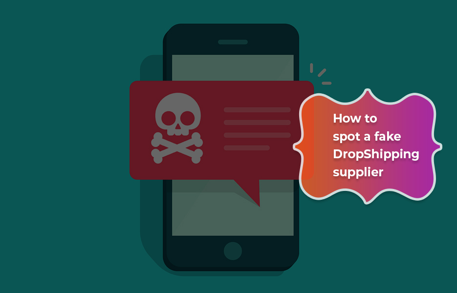 How-To-Spot-A-Fake-Dropshipping-Supplier