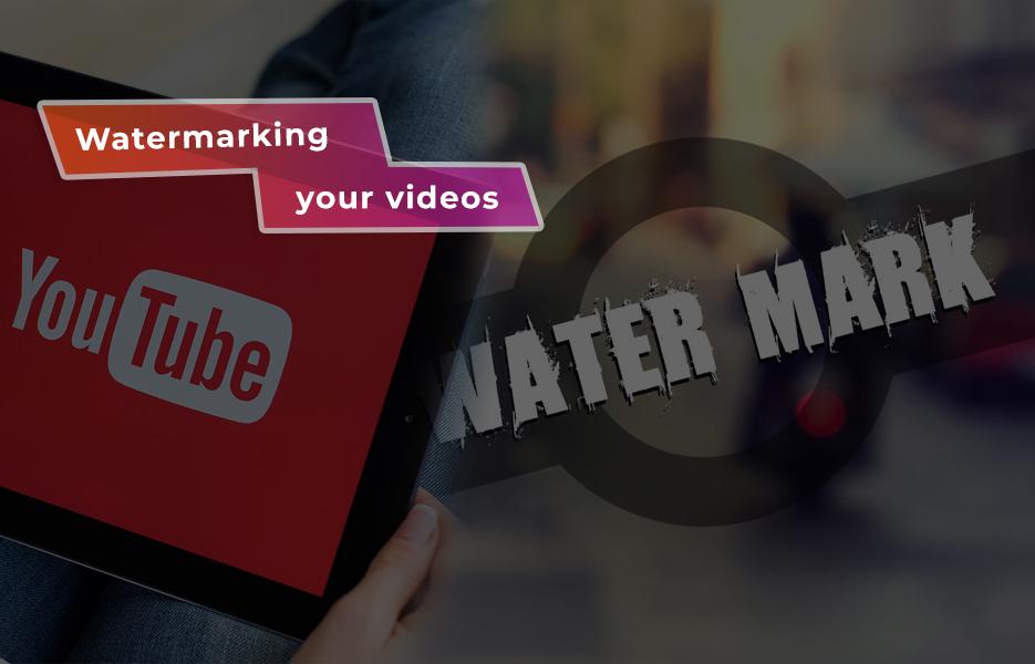 Watermarking your videos
