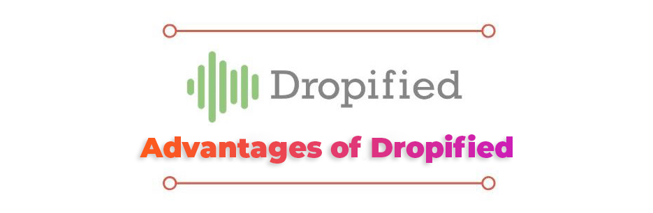 Advantages-Of-Dropified
