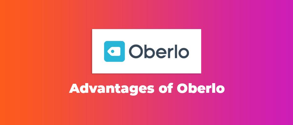 Advantages-Of-Oberlo