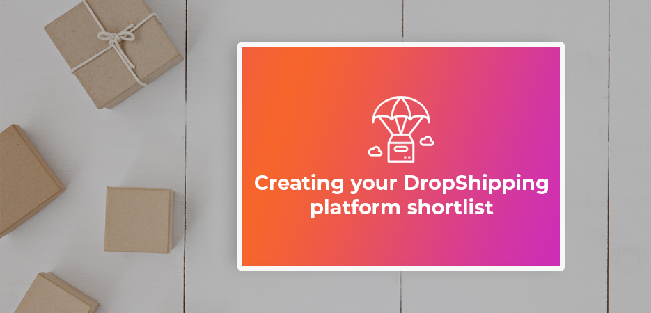 Creating-Your-Dropshipping-Platform-Shortlist