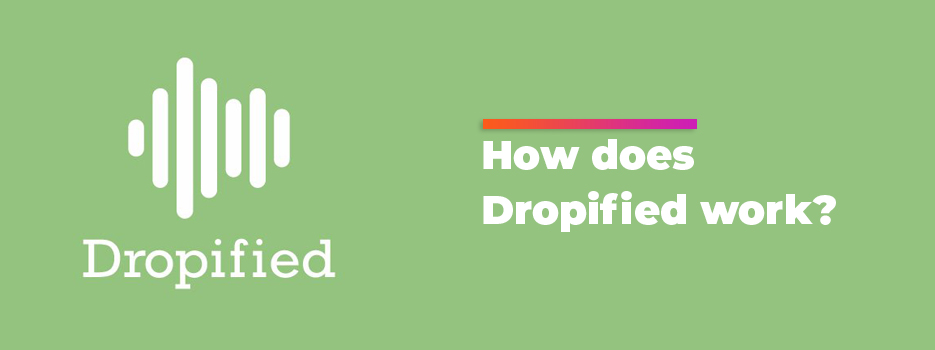 How-Does-Dropified-Work