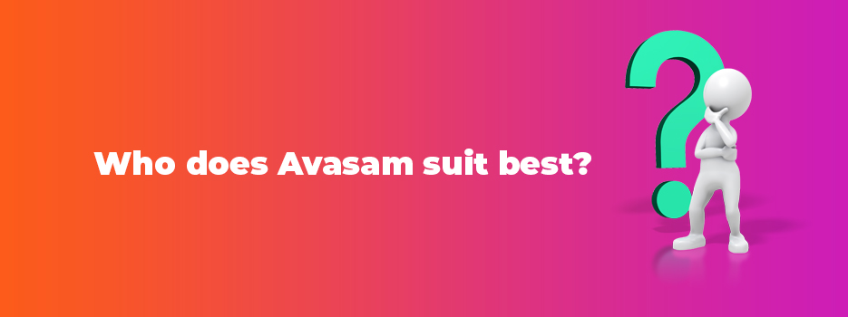 Who-Does-Avasam-Suit-Best