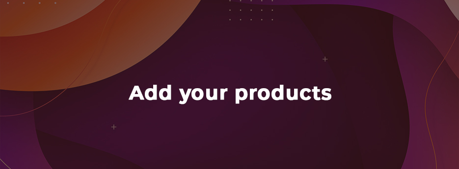Add-your-products
