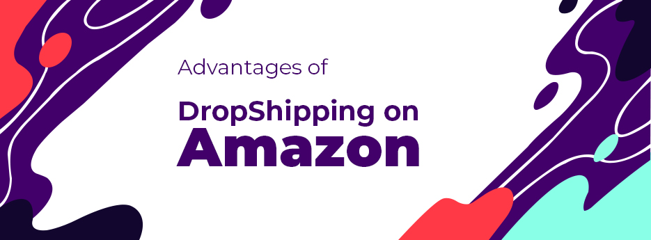 Advantages-of-DropShipping-on-Amazon