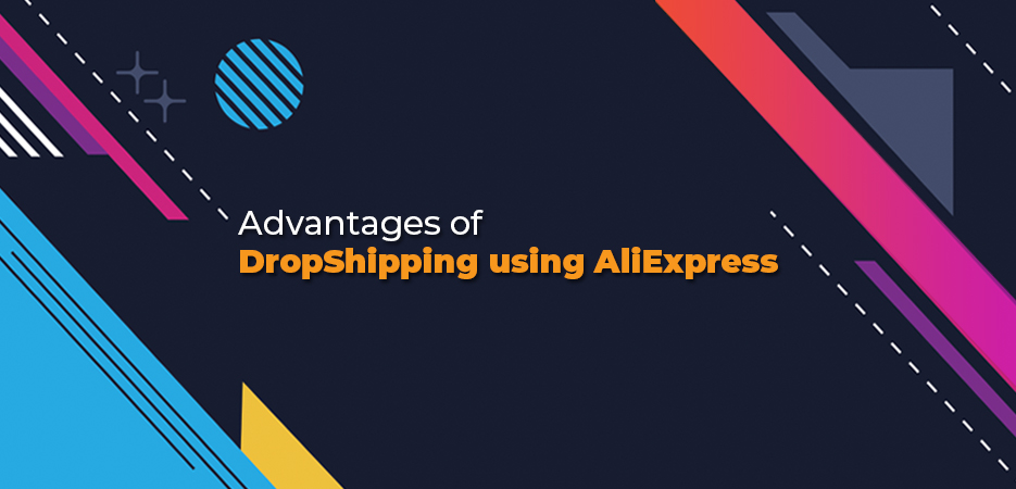 Advantages-of-DropShipping-using-AliExpress