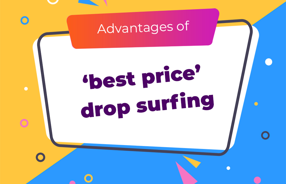 Advantages-of-best-price-drop-surfing