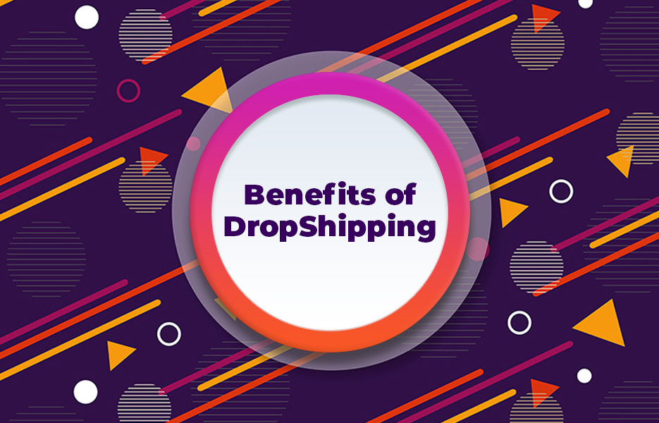 Benefits-of-DropShipping
