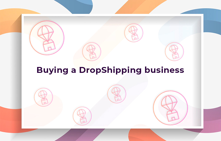 Buying-a-DropShipping-business