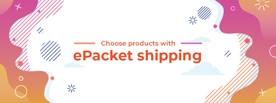 Choose-products-with-ePacket-shipping