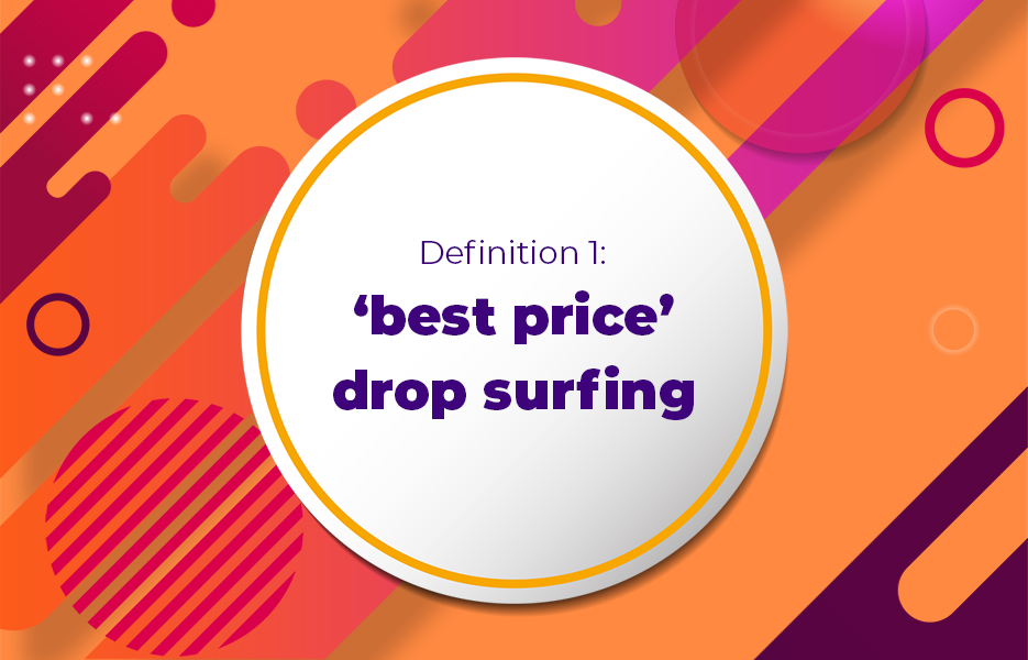 Definition-1-best-price-drop-surfing