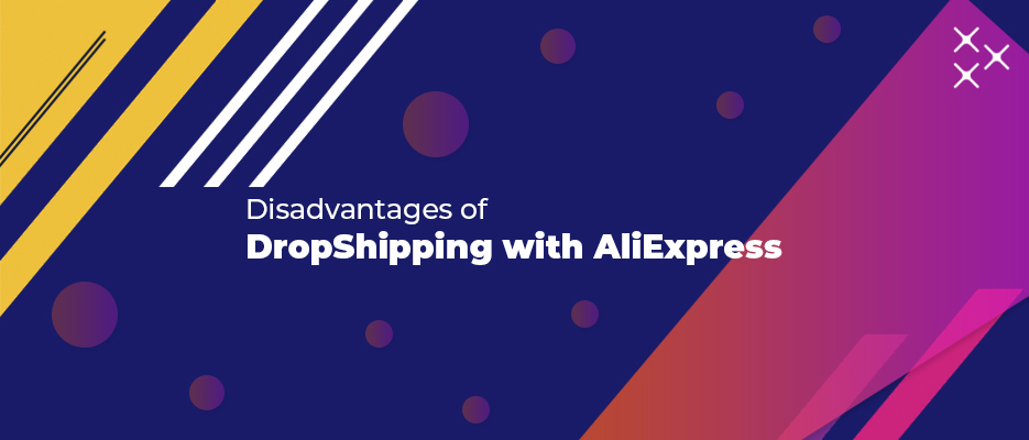 Disadvantages-of-DropShipping-with-AliExpress