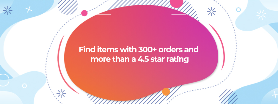 Find-items-with-300-orders-and-more-than-a-4