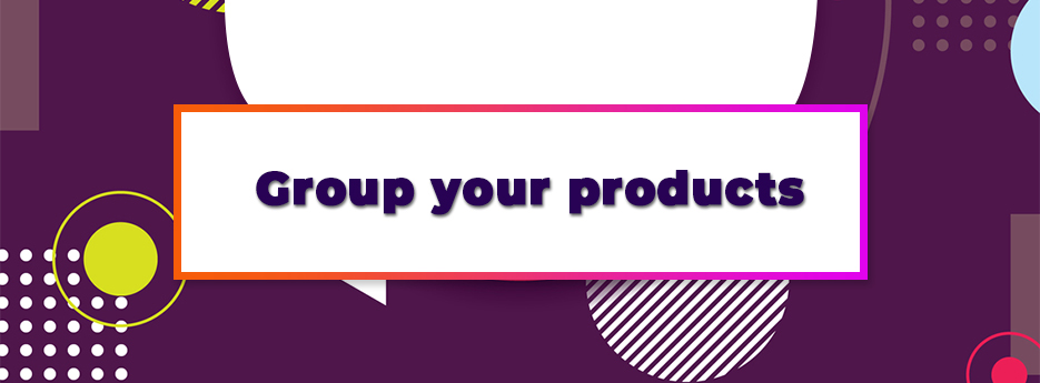 Group-your-products