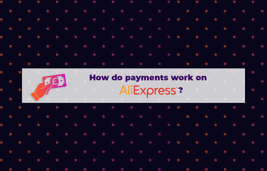How-do-payments-work-on-AliExpress
