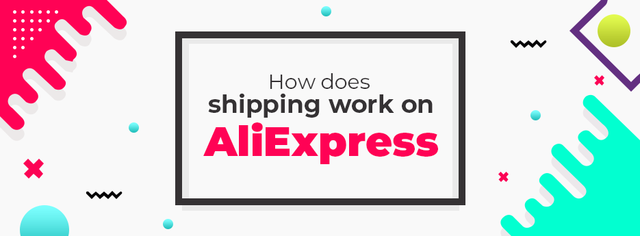 How-does-shipping-work-on-AliExpress