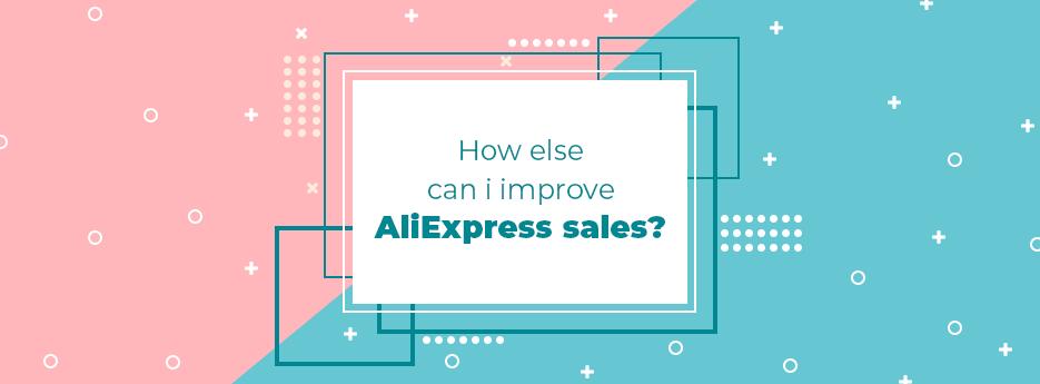 How-else-can-I-improve-AliExpress-sales