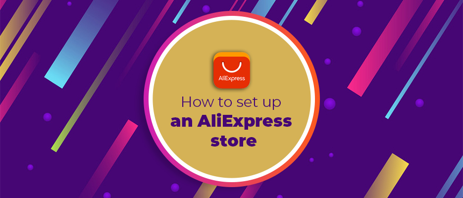 How-to-set-up-an-AliExpress-store