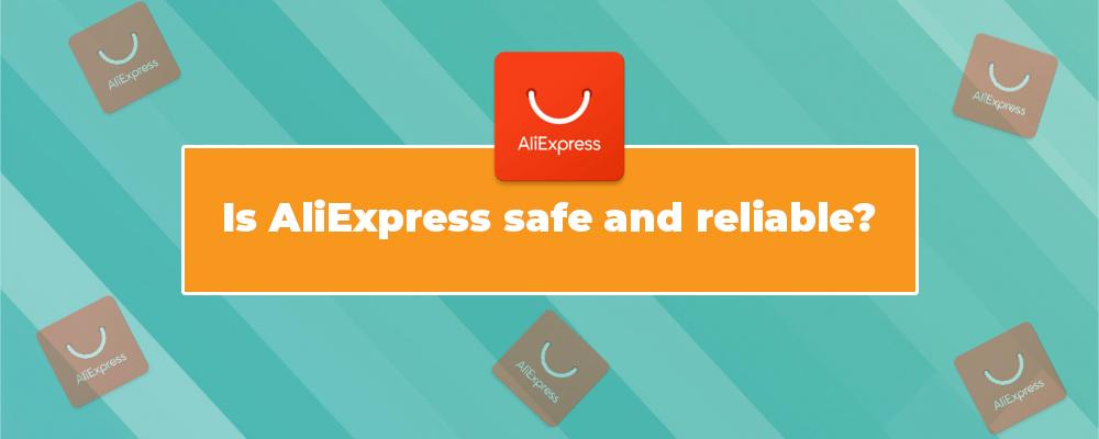 Is-AliExpress-safe-and-reliable