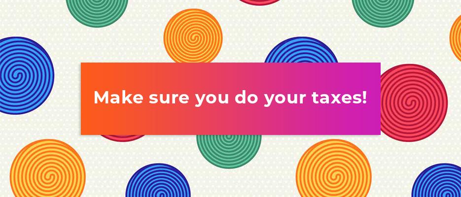 Make-sure-you-do-your-taxes
