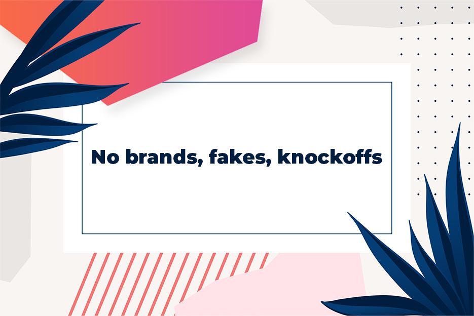 No-brands-fakes-knockoffs