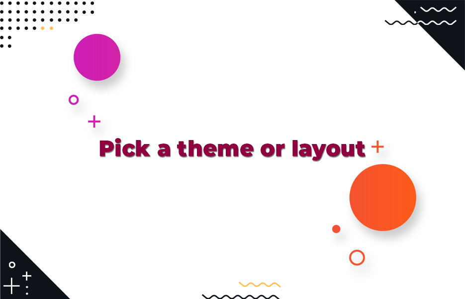 Pick-a-theme-or-layout