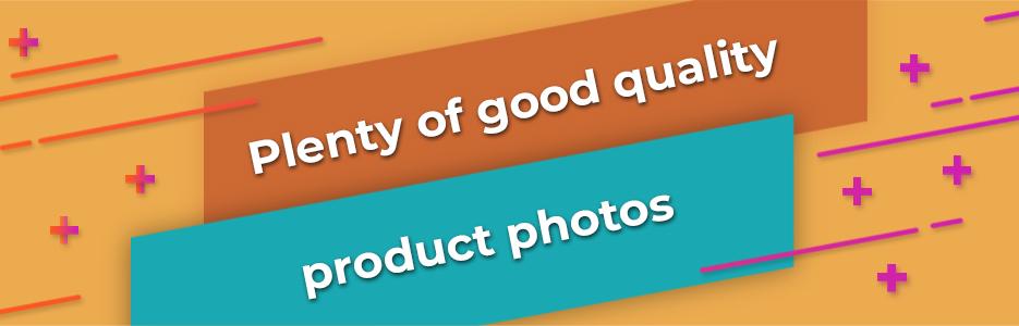 Plenty-of-good-quality-product-photos