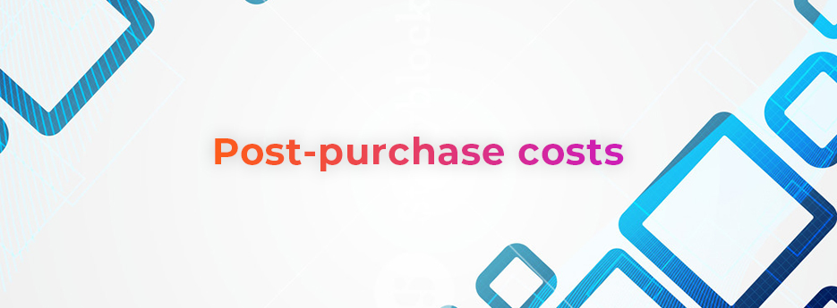 Post-purchase-costs