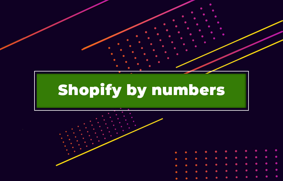 Shopify-by-numbers