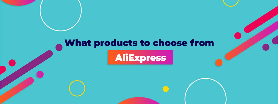 What-products-to-choose-from-AliExpress