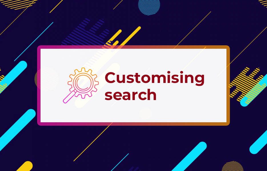 Customising search