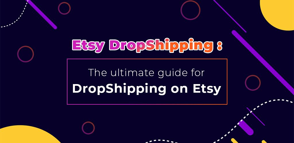 Etsy-Dropshipping-The-Ultimate-Guide-For-Dropshipping-On-Etsy-Avasam