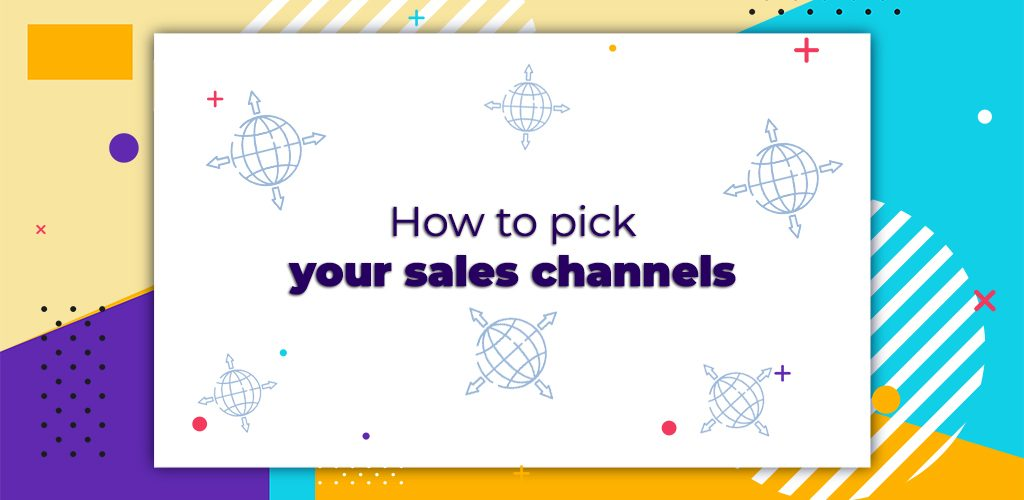 How-To-Pick-Your-Sales-Channels-Avasam