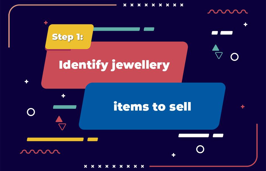 Identify jewellery itemsto sell