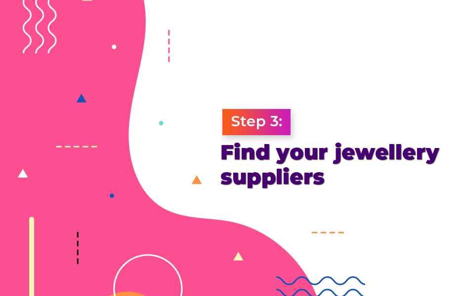 Find your jewellery suppliers