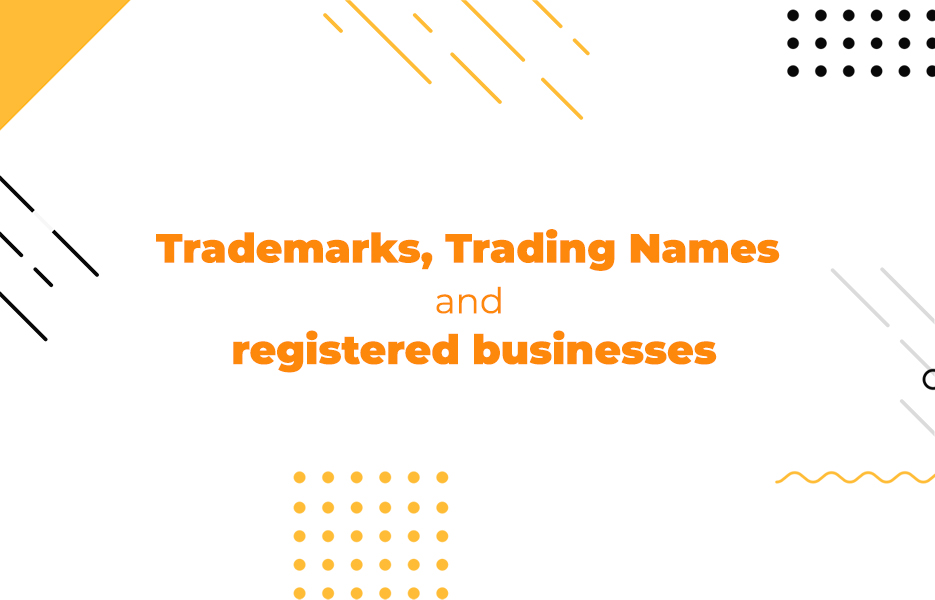 Trademarks, Trading Names and registered businesses