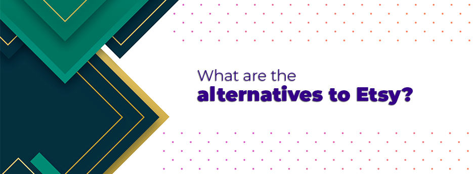 What are the alternatives to Etsy