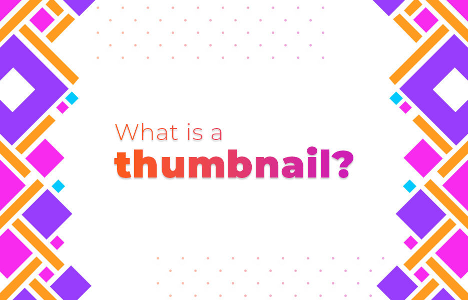 What is a thumbnail