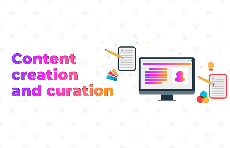Content creation and curation