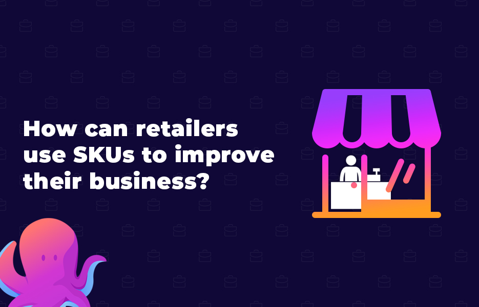How can retailers use SKUs to improve their business